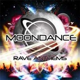 Moondance Rave Anthems - 2CD (2008)